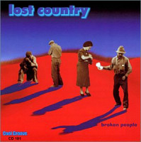 Lost Country - Broken People, Cool Groove Records CD 101