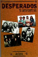 Desperados - The Roots of Country Rock