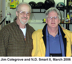 Jim Colegrove (left) and N.D. Smart II (right), March 2006