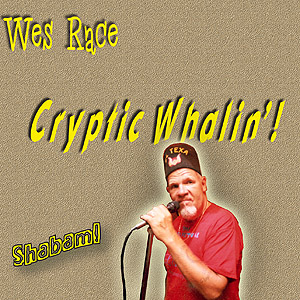 Wes Race - Crytpic Whalin'!